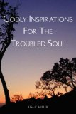 Godly Inspirations for the Troubled Soul