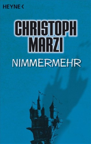 Nimmermehr by Christoph Marzi