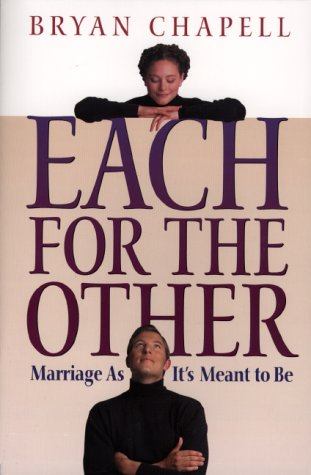Each For The Other by Bryan Chapell