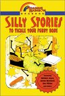 Silly Stories: To Tickle Your Funny Bone