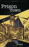 Prison Town: Paying the Price