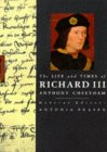 The Life and Times of Richard III (Kings and Queens of England)