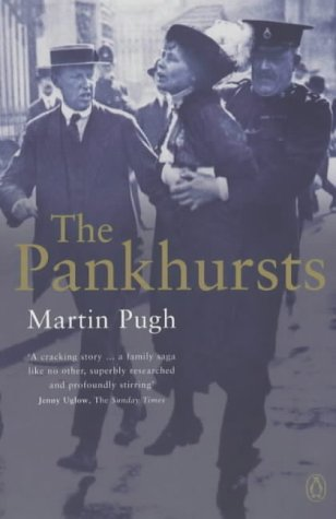 The Pankhursts by Martin Pugh