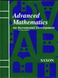 Advanced Mathematics: An Incremental Development (Saxon Advanced Math)