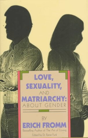 Download Love, Sexuality and Matriarchy: About Gender FB2