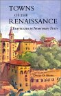 Towns of the Renaissance: Travelers in Northern Italy