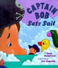 Captain Bob Sets Sail