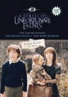 Lemony Snicket's A Series of Unfortunate Events: The Bad Beginning, The Reptile Room, The Wide Window