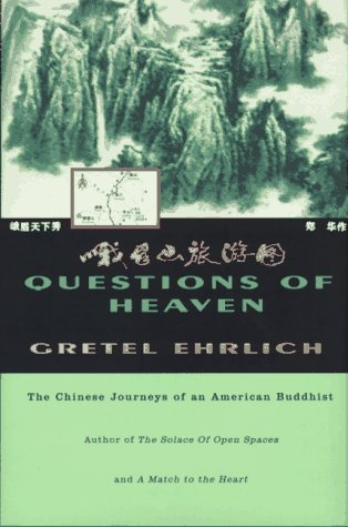 Questions of Heaven: The Chinese Journeys of an American Buddhist (Concord Library)