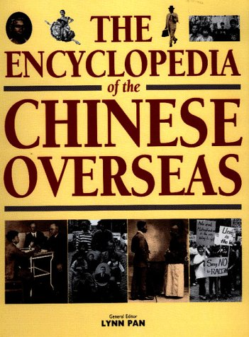 The Encyclopedia of the Chinese Overseas