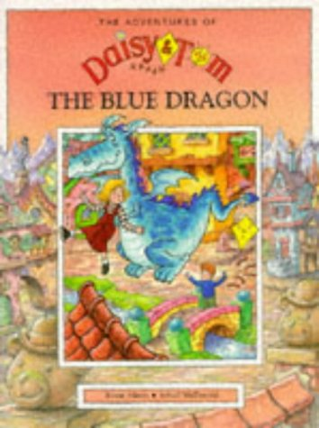 Daisy and Tom and the Blue Dragon (Adventures of Daisy & Tom)
