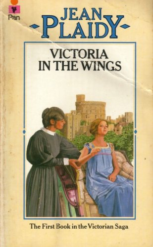 Victoria in the Wings by Jean Plaidy