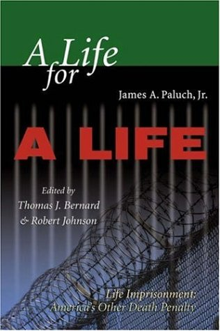 A Life for a Life: Life Imprisonment: America