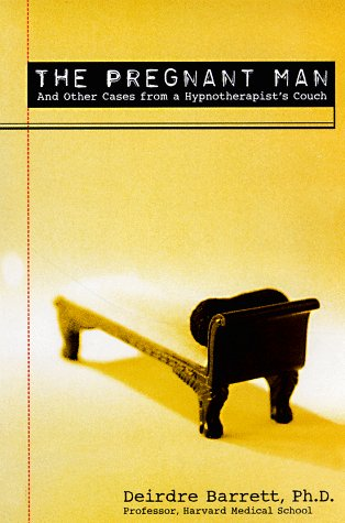 The Pregnant Man: And Other Cases from a Hypnotherapist