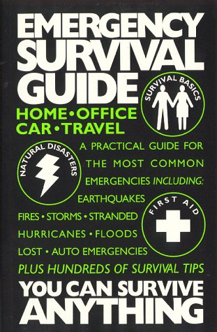 Emergency Survival Guide: You Can Survive Anything