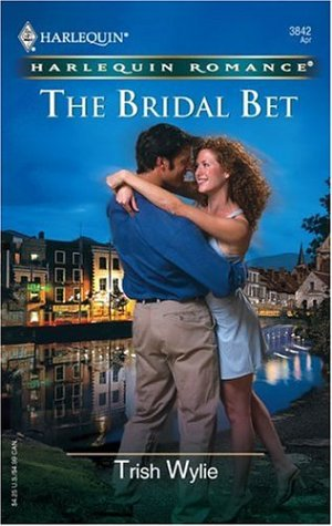 The Bridal Bet by Trish Wylie