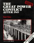The Great Power Conflict After 1945 (History Project Series)