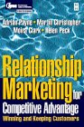 Relationship Marketing: Winning and Keeping Customers