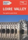Loire Valley: Your Guide to Great Drives