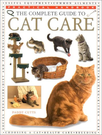 The Complete Guide to Cat Care by Paddy Cutts
