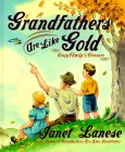 Grandfathers Are Like Gold: Every Family's Treasure