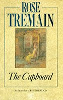The Cupboard by Rose Tremain