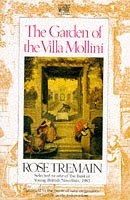 The Garden Of The Villa Mollini And Other Stories by Rose Tremain