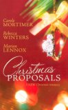 Christmas Proposals: Her Christmas Romeo / The Tycoon's Christmas Engagement / A Bride for Christmas