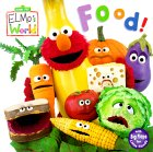 Food! (Sesame Street® Elmos World(TM))