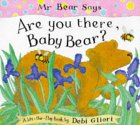 Mr. Bear Says Are You There, Baby Bear? (Pop Up Books)