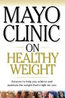 Mayo Clinic on Healthy Weight by Sheldon G. Sheps