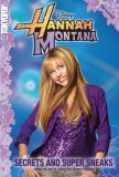 Hannah Montana, Volume 1: Secrets and Super Sneaks
