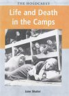 Life And Death In The Camps