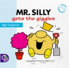 Mr. Silly Gets The Giggles (Mr. Men New Story Library)