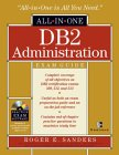 DB2 Administration All-In-One Exam Guide [With CDROM]