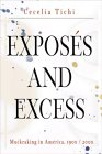 Exposes and Excess: Muckraking in America, 1900/2000