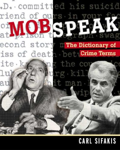 The Dictionary Of Crime Terms