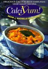 Calciyum!: Delicious Calcium-Rich Dairy-Free Vegetarian Recipes