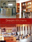 Dream Kitchens: Recipes And Ideas For Modern Kitchens