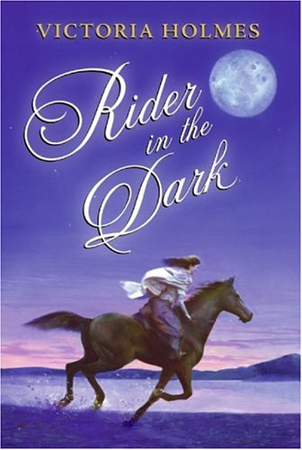 Review Rider in the Dark by Victoria Holmes CHM