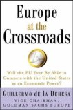 Europe at the Crossroads: Will the EU Ever Be Able to Compete with the United States as an Economic Power?