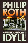 Amerikanisches Idyll (The American Trilogy, #1)