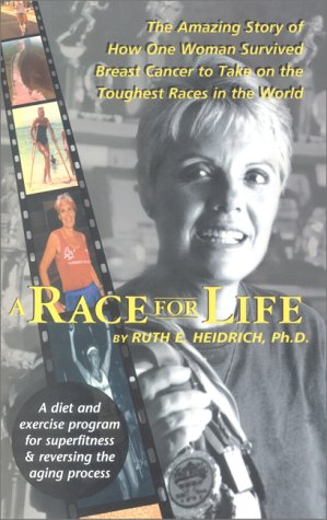 Race for Life by Ruth E. Heidrich