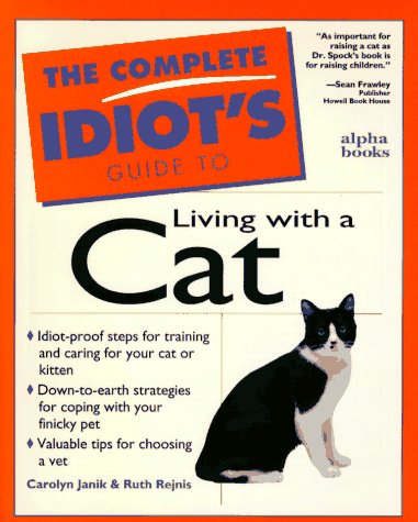 Complete Idiot's Guide to Living With Cat (The Complete Idiot's Guide)