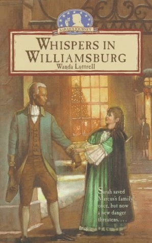 Whispers In Williamsburg (Sarah's Journey Series)