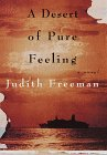A Desert of Pure Feeling: A novel