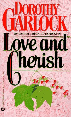 Love and Cherish by Dorothy Garlock