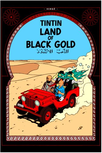 Land Of Black Gold by Hergé