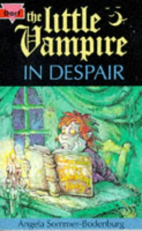 The Little Vampire in Despair by Angela Sommer-Bodenburg