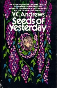 Seeds of Yesterday (Dollanganger #4)